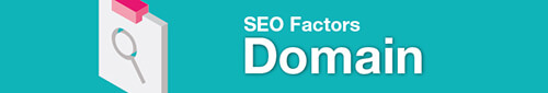 Google seo factors - domain level